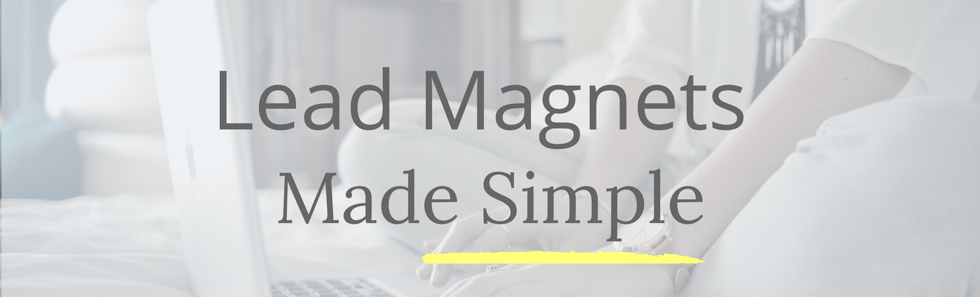 lead magnets made simple